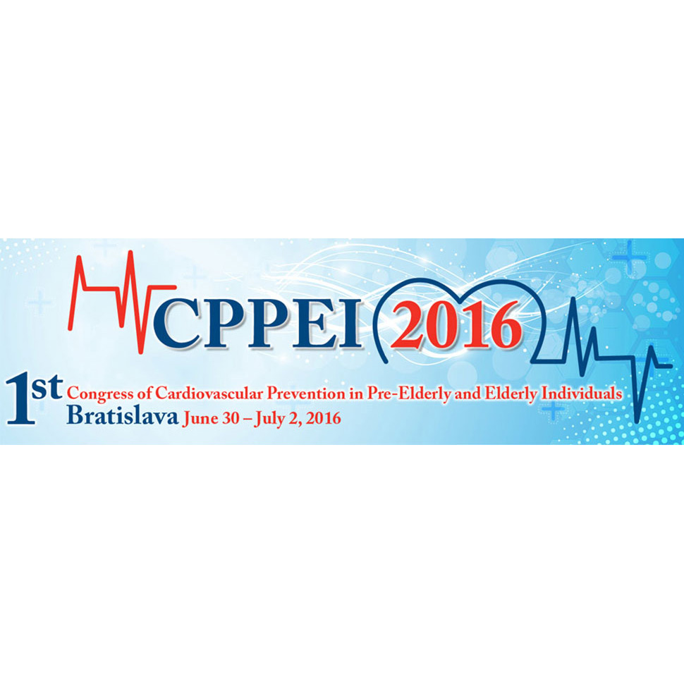 Congress of Cardiovascular Prevention in Pre-Elderly and Elderly Individuals (CPPEI) - Bratislava, June 30 - July 2, 2016